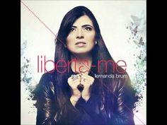 Um santuário cheio da sua glória - Fernanda Brum [CD Liberta-me]