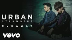 Urban Strangers - Runaway (Lyric Video)