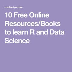 10 Free Online Resources/Books to learn R and Data Science
