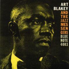 Art Blakey & The Jazz Messengers by Art Blakey & The Jazz Messengers