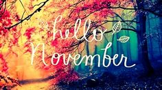 Hello November :-)