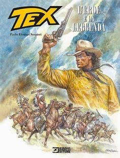 Comic-Soon: TEX, L'EROE E LA LEGGENDA DI PAOLO ELEUTERI SERPIE...