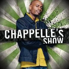 Dave Chappelle makes fun of a wide range of ethnicities on his show, but usually does this to point out stereotypes and racist goings-on, using comedy.