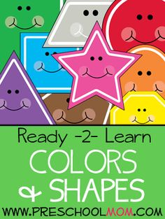 Preschool Printables: Ready to Learn: Colors & Shapes This is a set of printables you can use to encourage children to learn all about colors and shapes