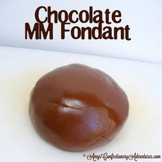 Amy's Confectionery Adventures: Chocolate Marshmallow Fondant.