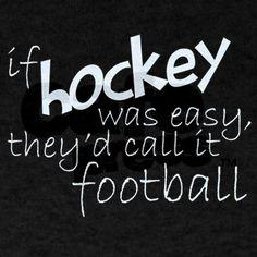 If hockey was easy....