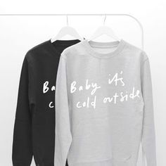 Baby It's Cold Outside Unisex Sweater. Shop Christmas Jumpers now.