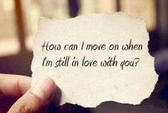 how can i move on when I'm still in love with you? - the script, the man who can't be moved