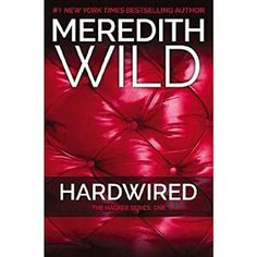 Alishba's Book Blog: Hardwired by Meredith Wild (Hacker #1)