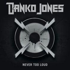 danko jones never too loud