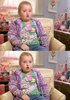 I hate honey boo boo. But this was just too funny not to pin Funny Cute, Haha Funny, Funny Jokes, Hilarious, Lol, Top Funny, Just For Laughs, Just For You, Everything Funny