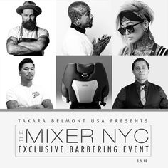 Connect with the barber industry's top talent at The Mixer NYC, hosted by Takara Belmont. Join us on March from PM at our New York showroom! Get your tickets now before they're gone! Event Calendar, Barber, Showroom, Mixer, Connect, Salons, Spa, Join, March