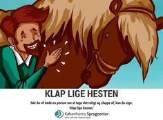 Klap lige hesten ordsprog Københavns Sprogcenter
