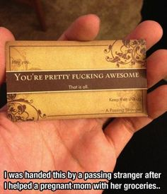 Random strangers acknowledging random acts of kindness... This could not be any cooler.
