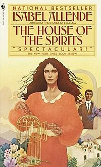 House of the Spirits by Isabel Allende. A Chilean family chronicle with an integration of the supernatural with the real. Her debut novel.