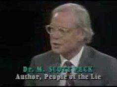Scott Peck: People of the Lie: The Hope for Healing Human Evil- The O. Evil People, Book People, So Called Friends, Narcissistic Personality Disorder, Family Matters, Co Parenting, Latest Books, Trust Yourself, Mental Health