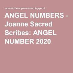 ANGEL NUMBERS - Joanne Sacred Scribes: ANGEL NUMBER 2020