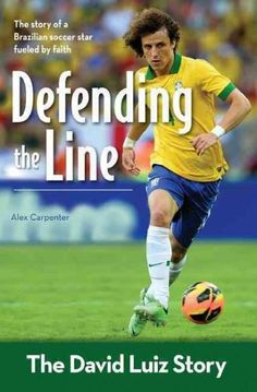 Defending the Line: The David Luiz Story