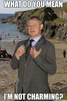 Doc Martin... laugh everytime... that face, lol :)