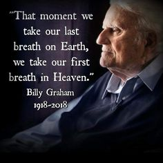The Graphics Fairy - Home Thank you Rev Graham - you saved so many people! Billy Graham Quotes, Rev Billy Graham, Billy Graham Family, Bible Verses Quotes, Faith Quotes, Scriptures, Encouragement, After Life, Religious Quotes