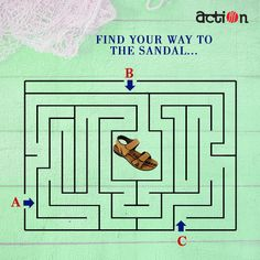 We are LOST!! Can you help us in finding the correct way to reach the shoe? A, B or C
