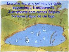 Era Uma Vez Uma Gotinha De áGua Education, Water Cycle Activities, Preschool Literacy Activities, Daycare Lesson Plans, Historia, Shapes, Educational Illustrations, Learning, Onderwijs