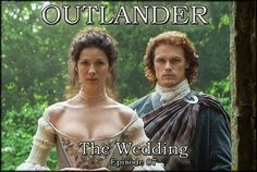 Outlander TV Series 1 Episode 07 The Wedding
