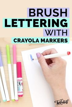 Learn brush lettering with Crayola markers TwoEasels Crayola Calligraphy, Calligraphy Tutorial, Calligraphy Signs, Hand Lettering Tutorial, Hand Lettering Fonts, Brush Lettering, Modern Calligraphy, Lettering Ideas, Creative Lettering