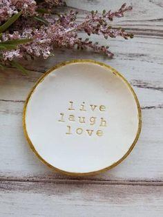 Live Laugh Love Ring Dish Trinket Dish Jewelry Dish