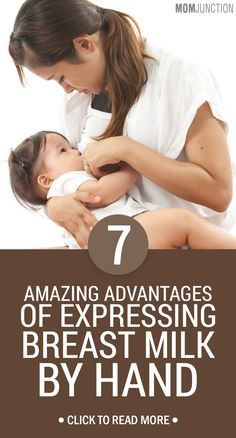 7 Amazing Advantages Of Expressing Breast Milk By Hand