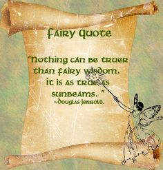 Fairy Quote - Douglas Jerrold