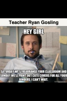 Hey Girl teacher... lol this is really funny.  I want to print them out for all my female teacher friends' doors.