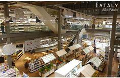 A rede Eataly finalmente chegou ao Brasil, na cidade de São Paulo. Fotos e dicas do mix de mercado e restaurantes que já fez a cabeça dos brasileiros que viajam ao exterior.