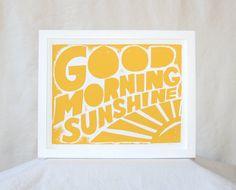 Wall Art, Nursery Art Print,  Good Morning Sunshine, Quote,  Kitchen Art, Statement, Typography Print, Raw Art Letterpress