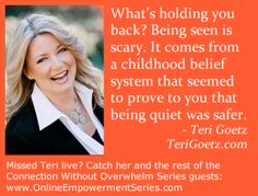 What's holding you back from success and happiness? Learn from @Teri Goetz www.OnlineEmpowermentSeries.com