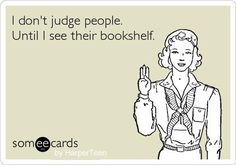 Or their lack of a bookshelf!