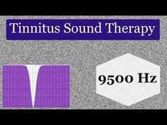 8 Hours of Tinnitus Sound Therapy for 9500 Hz Tinnitus - YouTube