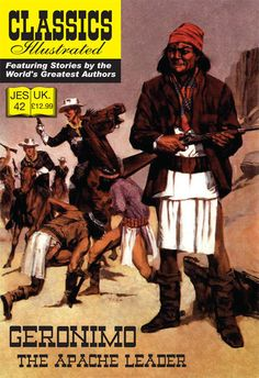 Cover for Classics Illustrated (JES) (Classic Comic Store, 2008 series) #42 - Geronimo the Apache Leader