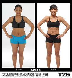 Tania the Machine from Insanity got better results AFTER having a baby, using T25!  How amazing is that?!  So awesome to get it done in less time! 25 min a day x 5 days a week!