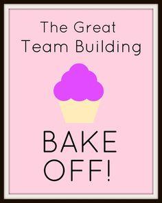Easy Office-Based Team Building Ideas - Bake Off | The Team Building Blog | http://blog.cccevents.co.uk/