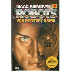 Isaac Asimov's Robots VCR Mystery Game [VHS] - $35 New and sealed