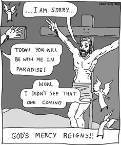 Sometimes the angels are even surprised by God's mercy. Angelic Twaddle comics.