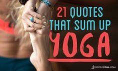 21 Inspiring Quotes That Sum Up Yoga