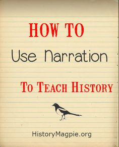 Simply put, Narration is the act of telling back or narrating a story. As a teaching tool it is especially well suited for history, after all, history is just one big collection of stories. It ca…