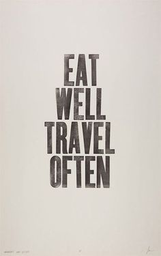 Quotable Quotes  Eat Well Travel Often