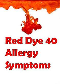 side effects of red dye 40 | For Parents | Pinterest | ADHD, Dye ...