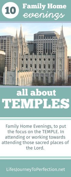 10 Family Home Evenings All About the Temple