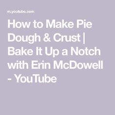 How to Make Pie Dough & Crust | Bake It Up a Notch with Erin McDowell - YouTube Pork Recipes, Cooking Recipes, Homemade Pies, How To Make Pie, New Cookbooks, Food 52, Favorite Recipes, Empanadas, Baking