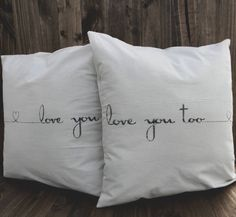Love You Too Set of Two 16 x 16 Pillow by ParrisChicBoutique, $35.00