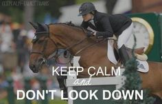 I'll have to remember this when I start going over some real jumps. Heels down, eyes up!